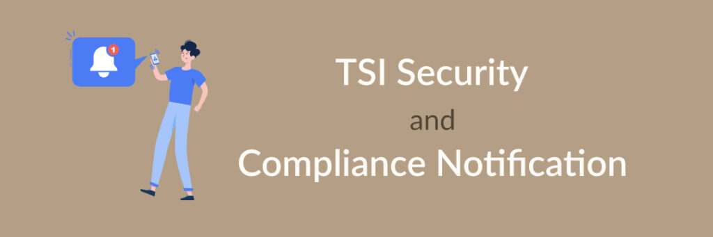 TSI Security and Compliance Notification-banner