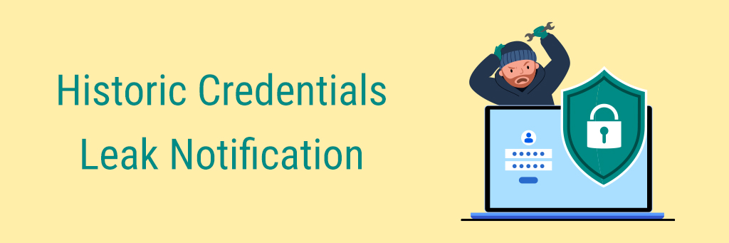Historic Credentials Leak Notification-banner